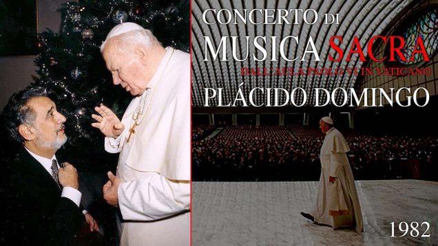 <span>FULL </span>Placido Domingo Musica Sacra Vatican 1982