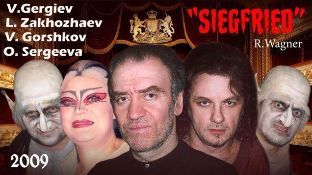 <span>FULL </span>Siegfried London 2009 Gergiev Nikitin Zakhozhaev