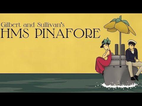 <span>FULL </span>H.M.S.Pinafore (Gilbert&Sullivan) Cambridge 2017