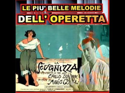 <span>FULL </span>La Scugnizza TV-Operetta RAI Italy 1954