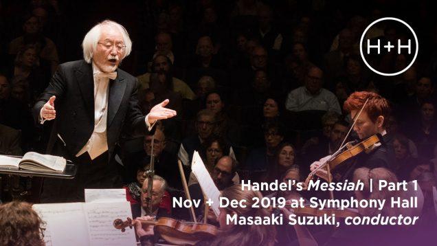 <span>FULL </span>Messiah Boston MA 2019 Masaaki Suzuki