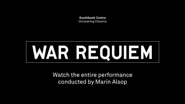 <span>FULL </span>War Requiem (Britten) London 2014 Alsop