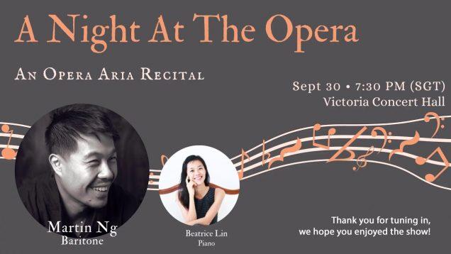 <span>FULL </span>A Night at the Opera: Recital Martin Ng Singapore 2020