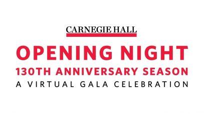 <span>FULL </span>Carnegie Hall Opening Night A Virtual Gala Celebration New York 2020