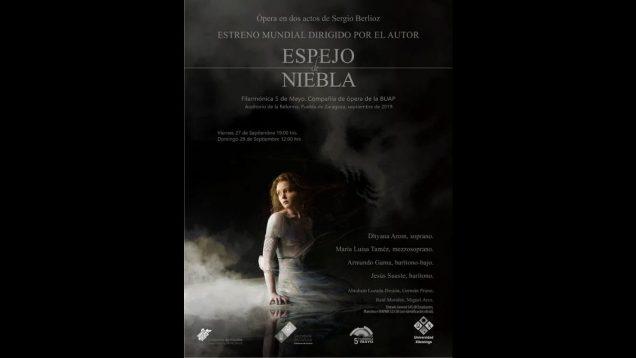 <span>FULL </span>Espejo de niebla (Sergio Berlioz) Puebla de Zaragoza 2019