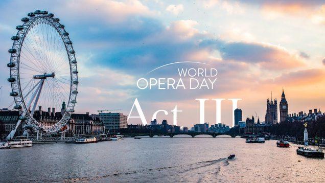 World Opera Day Celebration Concert Act 3 Webcast 2020
