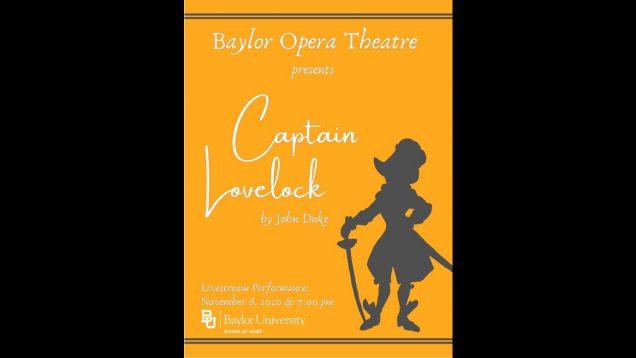 <span>FULL </span>Captain Lovelock (Duke) Waco TX Baylor Opera Theatre