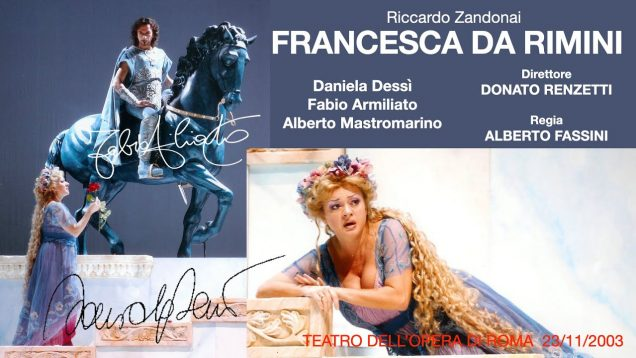 <span>FULL </span>Francesca da Rimini Rome 2003 Dessi Armiliato Mastromarino