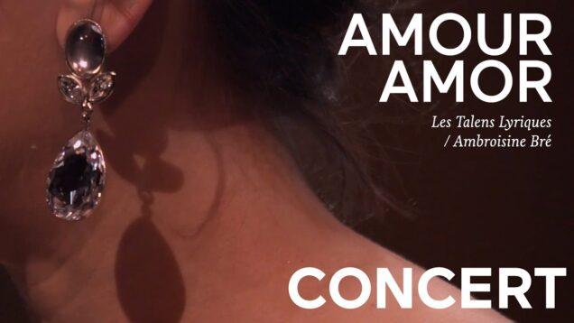 <span>FULL </span>Amour Amor Rouen 2020 Les Talens Lyrique