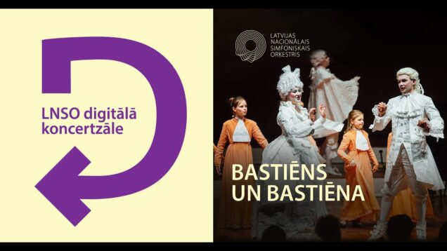 <span>FULL </span>Bastien und Bastienne Riga 2020