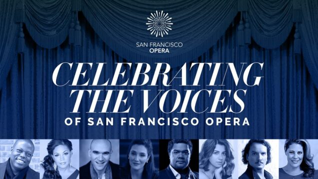 Celebrating the Voices of San Francisco Opera 2020 Radvanovsky Fabiano Rucinski