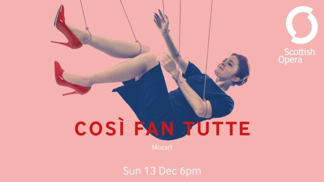 <span>FULL </span>Cosi fan tutte Glasgow 2020 Scottish Opera
