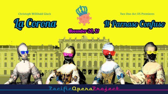 <span>FULL </span>La Corona & Il Parnaso Confuso (Gluck) Camarillo CA Pacific Opera Project