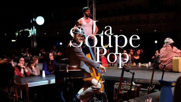 <span>FULL </span>La Soupe Pop (Signeyrole) Montpellier 2020