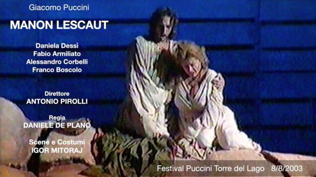 <span>FULL </span>Manon Lescaut Torre del Lago 2003 Dessi Armiliato Corbelli