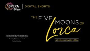 The Five Moons of Lorca (Frank) Los Angeles 2020
