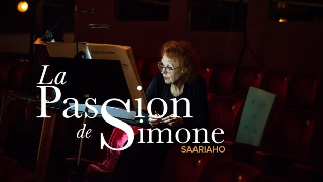 <span>FULL </span>La passion de Simone (Saariaho) Stockholm 2020 von Otter