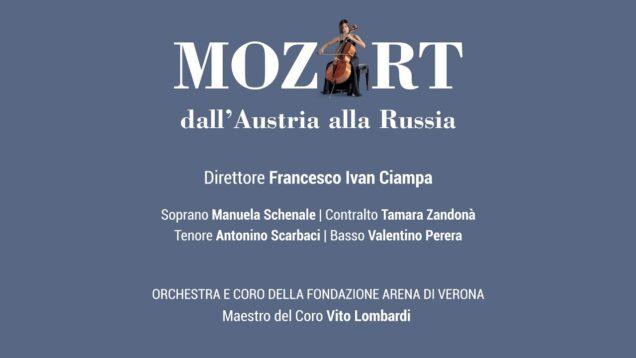 <span>FULL </span>Mozart, dall'Austria alla Russia Verona 2021