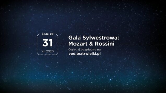 <span>FULL </span>New Year's Eve Gala – Mozart and Rossini Warsaw 2020
