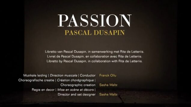 <span>FULL </span>Passion (Dusapin) Lille 2012 Hannigan Nigl