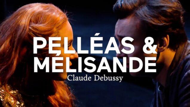 <span>FULL </span>Pelleas et Melisande Rouen 2021 Charvet Rendall Courjal