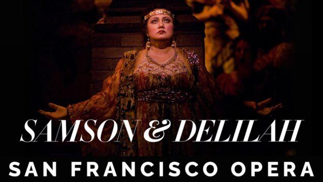 <span>FULL </span>Samson et Dalila San Francisco 2007 Borodina Forbis Uusitalo
