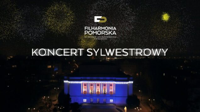 <span>FULL </span>Silvester Concert Bydgoszcz 2020 Filharmonia Pomorska