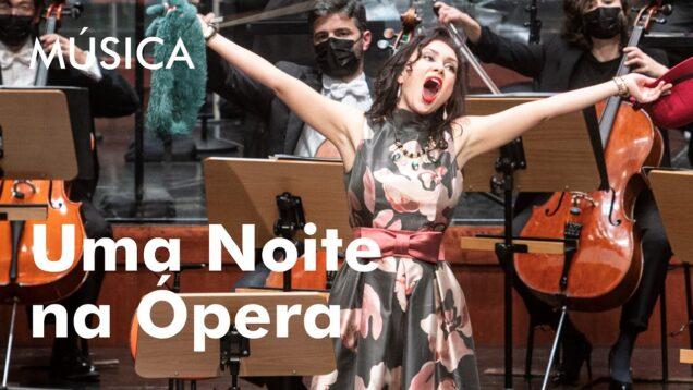 <span>FULL </span>Uma Noite na Ópera Lisbon 2021 Perez Gritskova Guerrero Burdenko