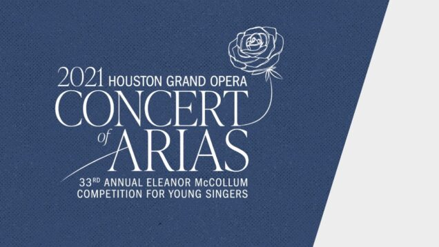 <span>FULL </span>33rd Annual Concert of Arias Houston 2021