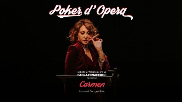 <span>FULL </span>Paola Minaccioni racconta Carmen – Poker d'Opera Livorno 2021