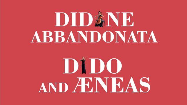 <span>FULL </span>Didone Abbandonata (Jommelli) & Dido and Aeneas (Purcell) Verona 2021 Lo Monaco Dolcini Schiavo