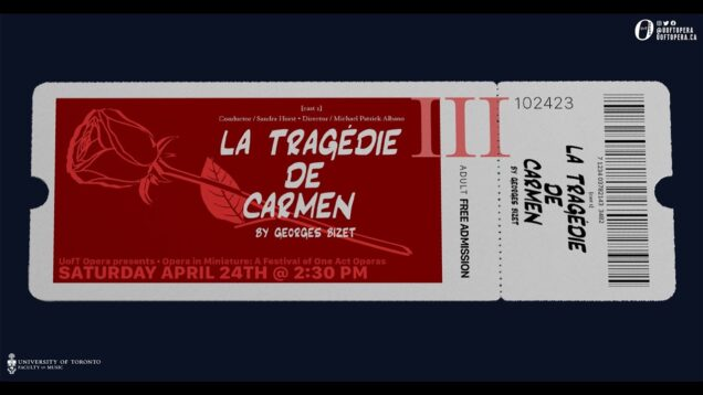 <span>FULL </span>Carmen (La tragedie de Carmen) Toronto 2021 Hetherington Theocharidis Danis Noftall
