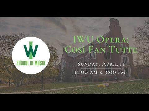 <span>FULL </span>Cosi fan tutte abridged Bloomington IL 2021 IWU School of Music