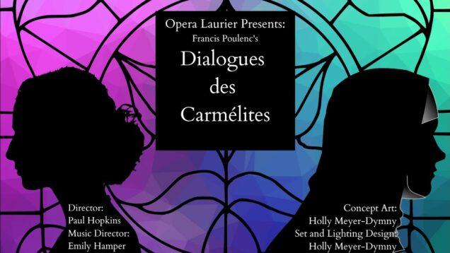 <span>FULL </span>Dialogues des Carmelites Toronto 2021 Opera Laurier