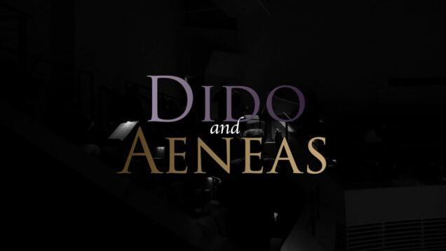 <span>FULL </span>Dido and Aeneas Penn State 2021