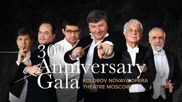 <span>FULL </span>Kolobov Novaya Opera 30th Anniversary Gala Moscow 2021