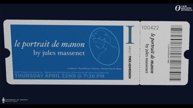 <span>FULL </span>Le portrait de Manon (Massenet) Toronto 2021 Smith Clements Connolly Moretti
