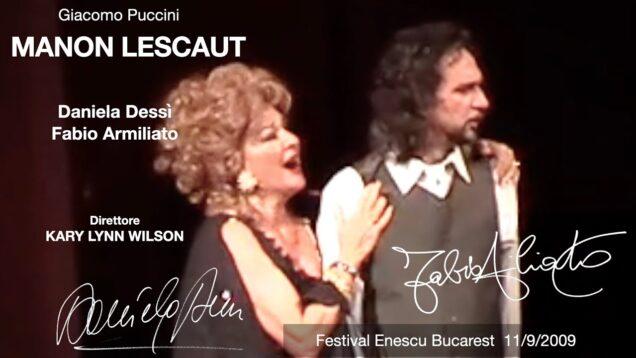 Manon Lescaut Bucharest 2009 Armiliato Dessi