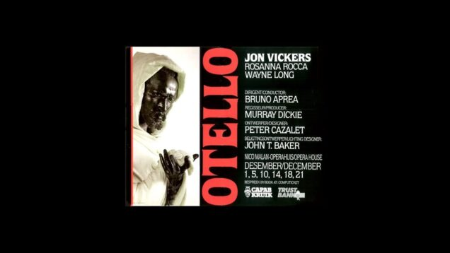 Otello Cape Town 1984 Vickers Rocca Long