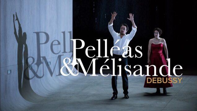Pelleas et Melisande Lille 2021