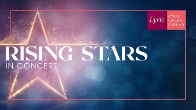 <span>FULL </span>Rising Stars in Concert Chicago 2021