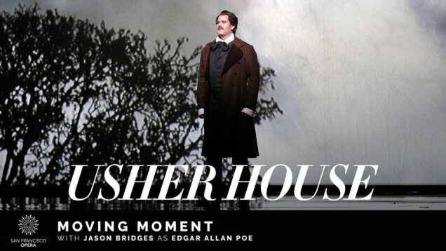 <span>FULL </span>Usher House (Getty) & The Fall of the House of Usher(Debussy) San Francisco 2015