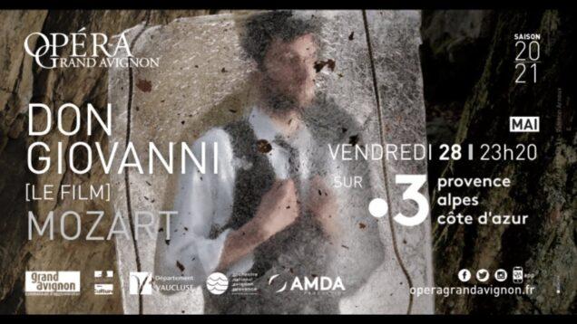 Don Giovanni Le film Avignon 2021 Rice Lavoie Philiponet Lombardi