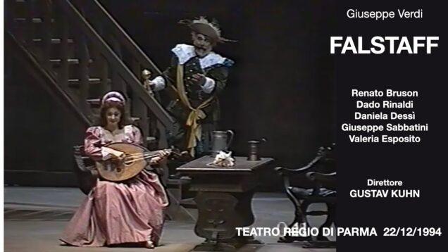 <span>FULL </span>Falstaff Parma 1994 Bruson Dessì Rinaldi Sabbatini