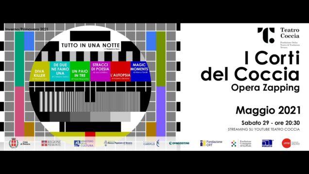 <span>FULL </span>I corti del Coccia: Opera Zapping Novara 2021