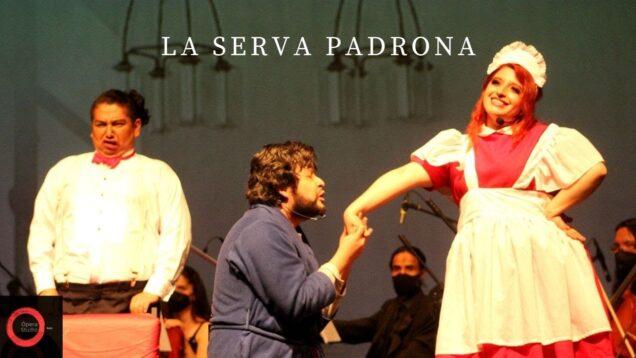 <span>FULL </span>La serva padrona Guanajuato 2021 Ópera Studio Bajío