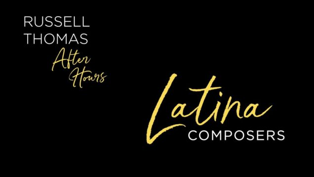 <span>FULL </span>Latina Composers Los Angeles 2021 Becerra Santelli Orozco Solís