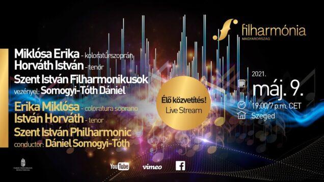 <span>FULL </span>Opera Concert Miklósa Erika & Horváth István Budapest 2021