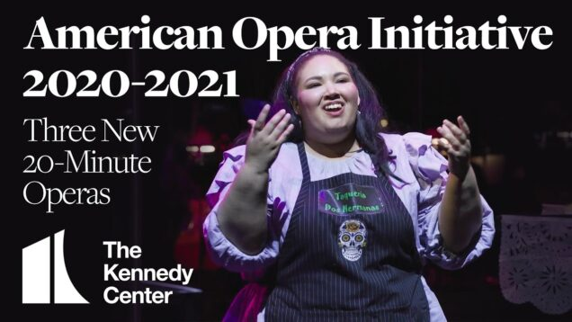 <span>FULL </span>American Opera Initiative: Three New 20-Minute Operas Washington DC 2021