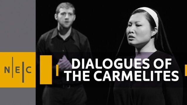 <span>FULL </span>Dialogues des Carmelites Boston 2021 June 24